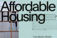 Affordable Housing – Cost-effective Models for the Future